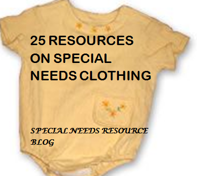 26 Great Resources On Special Needs Clothing Special
