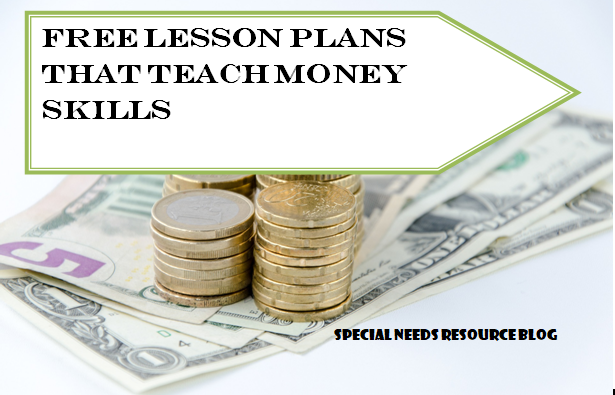 Free Lesson Plans That Teach Money Skills Special Needs